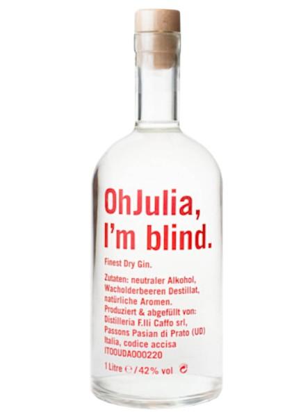 Oh Julia I´m blind Dry Gin 1l